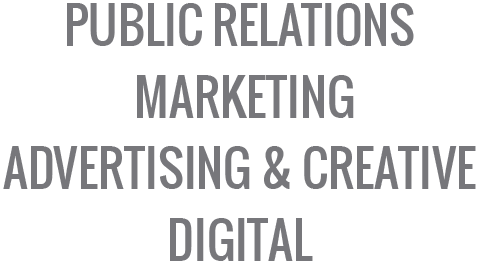 Public relations, marketing,advertising & creative, digital